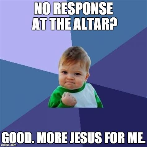 No Response Meme - success kid meme imgflip