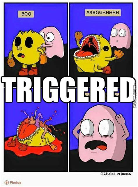 Pac Man Meme - trigged pac man by emmetea meme center
