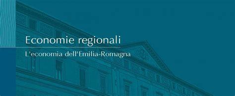 banca romagna il rapporto emilia romagna della banca d italia