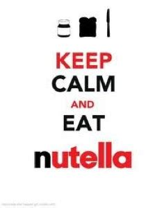 imagenes de keep calm and nutella imagenes chistosas keep calm and eat nutella