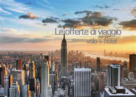 appartamenti low cost new york offerte viaggi new york pacchetti volo hotel in