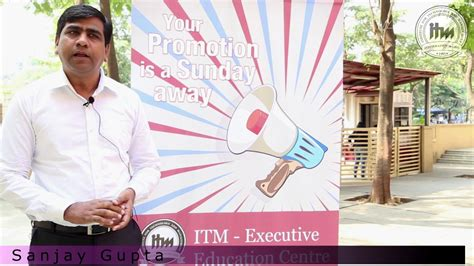 Itm Mba by Itm Eec Student Sanjay Gupta Speaks About Why He Chose