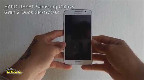 factory reset tv samsung hard reset no samsung galaxy gran 2 duos tv sm g7102