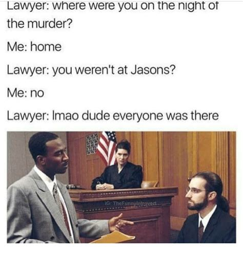 Meme Lawyer - 25 best memes about where were you where were you memes