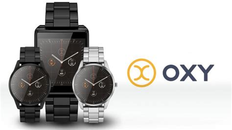 Oxy Smartwatch Oxy Smartwatch Connects To Android Ios And Windows 10
