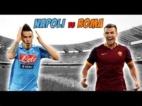 promos napoli napoli vs roma promo