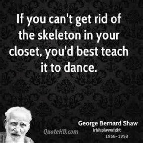 Skeleton In The Closet Quotes by Skeletons In Your Closet Quotes Quotesgram