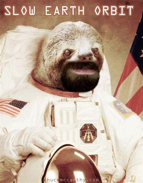Astronaut Sloth Meme - sloth astronaut mission statement picture ebaum s world