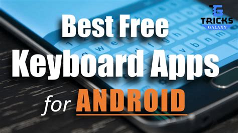 keyboard for android top 20 best keyboard apps for android free 2018