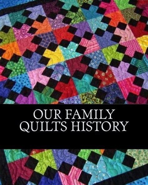 Quilts History by Welcome To Donetta S World October 2014