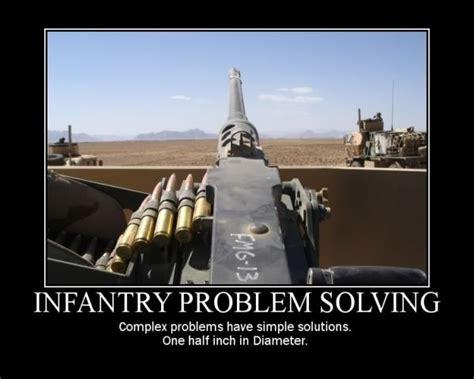 Infantry Memes - infantry problem solving military humor