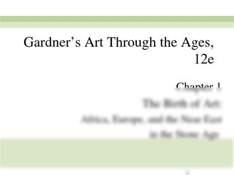 1 gardner s through the ages the western perspective volume i 01 lecture ppt ap history with oppenheim at