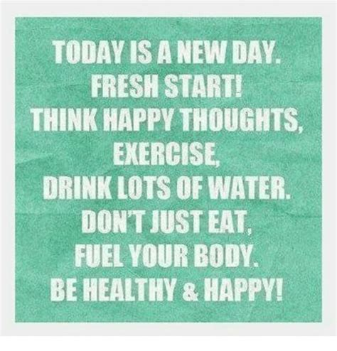 Happy Thoughts Meme - today is a new day fresh start think happy thoughts
