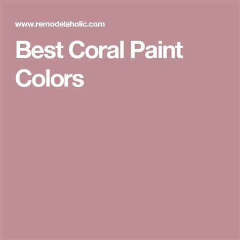 best coral paint color for bedroom best 25 coral paint colors ideas on pinterest coral walls bedroom coral bedroom