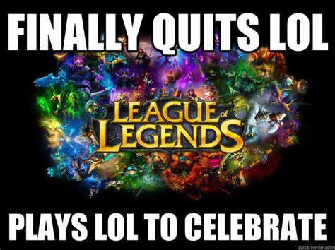 Legend Memes - league of legends memes quickmeme