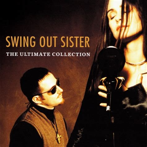 swing music collection swing out sister the ultimate collection 2004