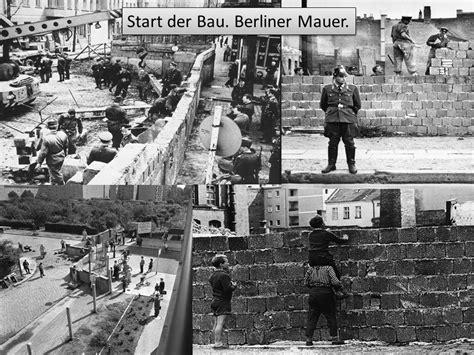 wann begann der bau der berliner mauer berliner mauer работу выполнила беляева анна ученица 10