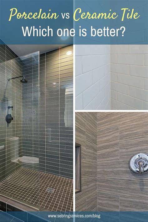 porcelain tile vs ceramic tile in a bathroom porcelain vs ceramic tile which one is better ceramics