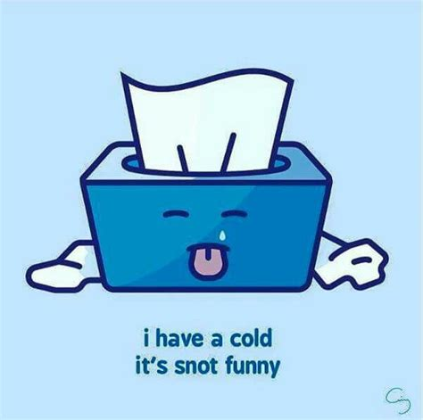 sick    cold  snot funny funny sick quotes