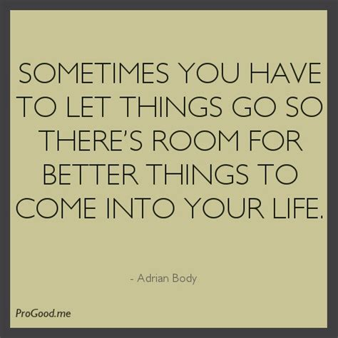 sometimes you have to let go quote toxic people sometimes you just have to let go quotes quotesgram