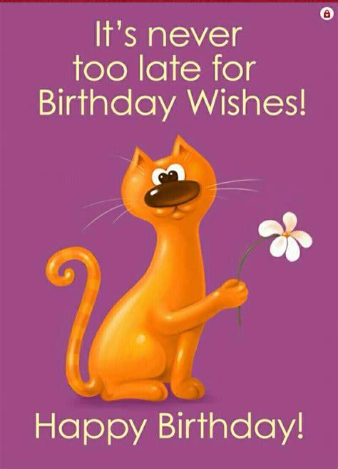 imagenes de happy birthday late 279 mejores im 225 genes de belated birthday en pinterest