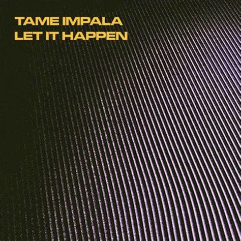 impala lonerism cover impala let it happen stereogum