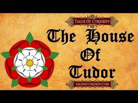 house of tudor the house of tudor youtube