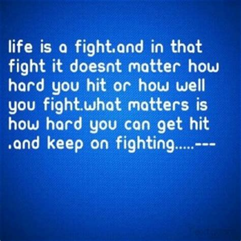 Keep Fighting Motivational Quotes