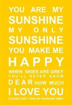 summer c song you are my sunshine with lyrics and love on pinterest lost love quotes love quotes and