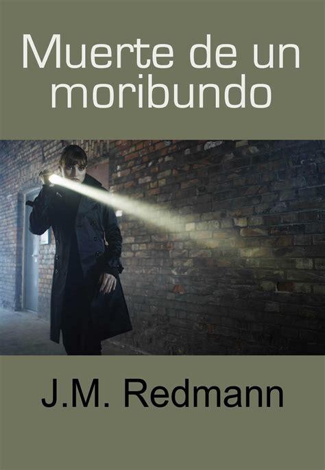 libro muerte en un pas berkana librer 237 a y lesbiana libro muerte de un moribundo j m redmann