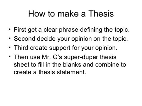 how to make a clear thesis statement oct 21 thesis writing