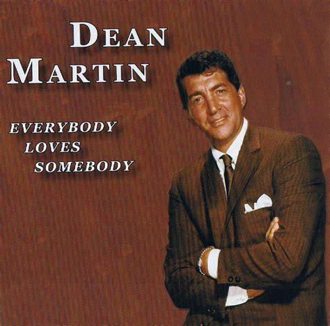 testo somebody told me dean martin everybody somebody mp3 caibronveferm s