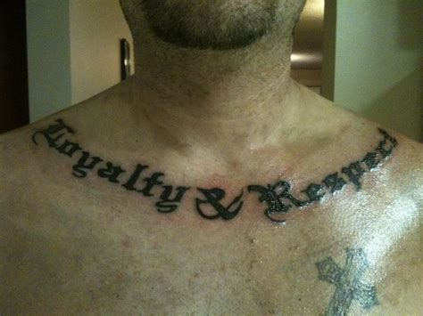 loyalty and respect tattoos chest tattoos and designs page 34