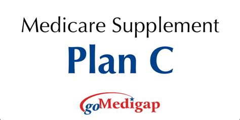 medicare supplemental plans cost medicare supplement insurance medigap plan c gomedigap