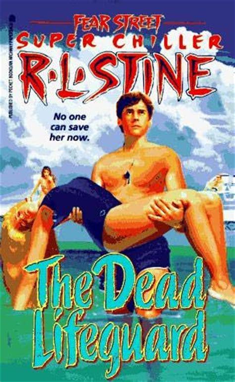 Rl Stine Fear Goodnight 1 2 fear the dead lifeguard chiller