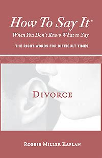 comforting words during divorce how to say it 174 when you don t know what to say the right