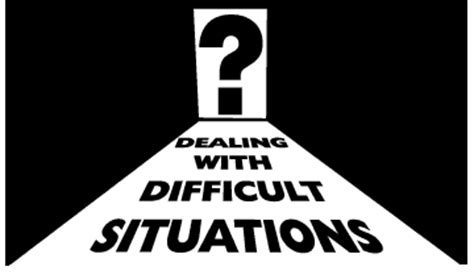 5 Ex Situations You Could Be In by Dealing With Difficult Situations Ue