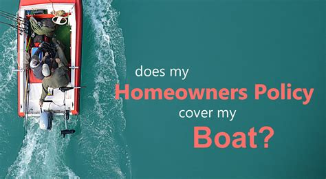is my boat covered under my homeowners insurance policy - Boat Insurance On Homeowners Policy