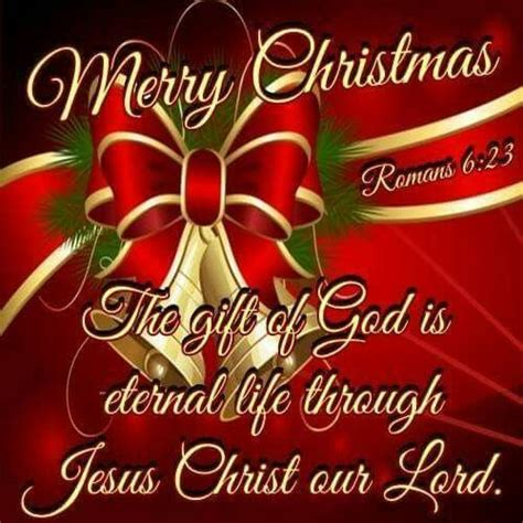 merry christmas the gift of god is eternal life through