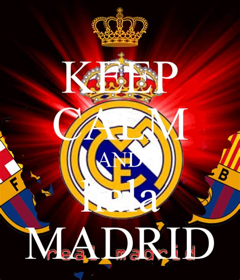 Kaos Keep Calm And Hala Madrid keep calm and hala madrid poster zied keep calm o matic