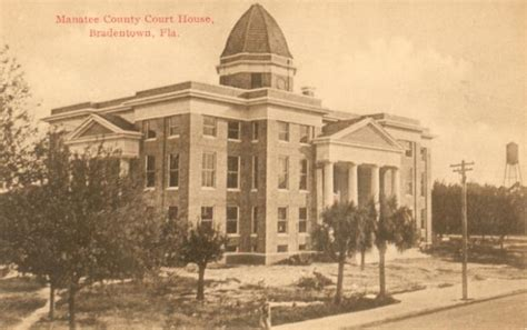 Manatee County Fl Court Records Manatee County Court House House Plan 2017