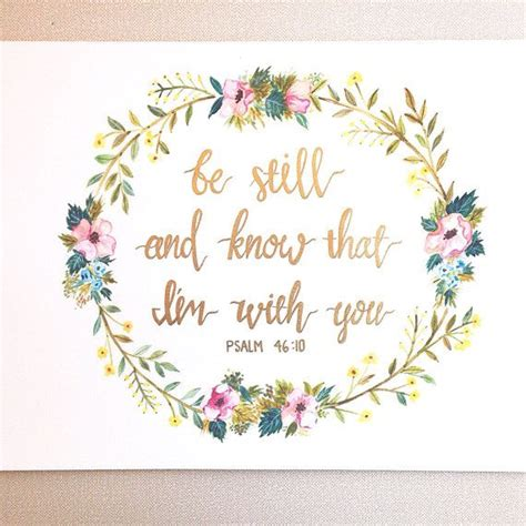 be still and know that i am with you by