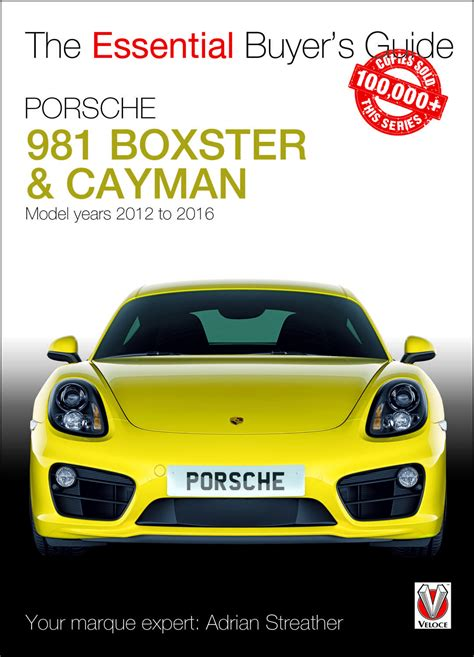 Porsche Boxster Buyers Guide by 981 Boxster Cayman Archives Torque