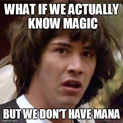 Magic Meme - conspiracy keanu meme imgflip