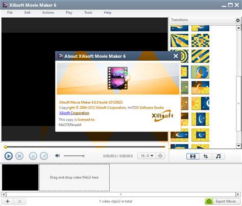 movie maker exe full version xilisoft movie maker 6 6 full serial masterkreatif