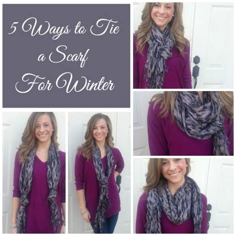 5 ways to tie a scarf for winter fashion scarves for