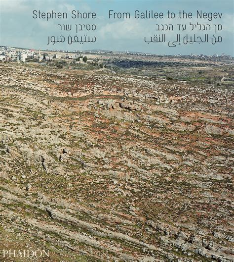 stephen shore books stephen shore from galilee to the negev photography