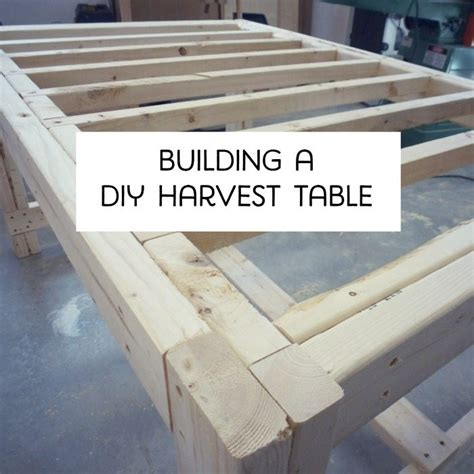 build a farmhouse building a diy harvest table with ana white plans the