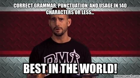 Correct Grammar Meme - correct grammar punctuation and usage in 140 characters