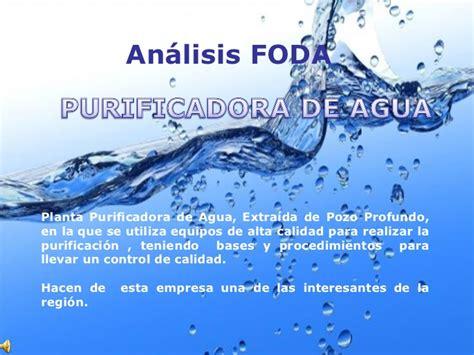 la estrategia del agua an 225 lisis foda agua purificada